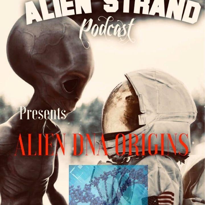 #27 Alien DNA Origins