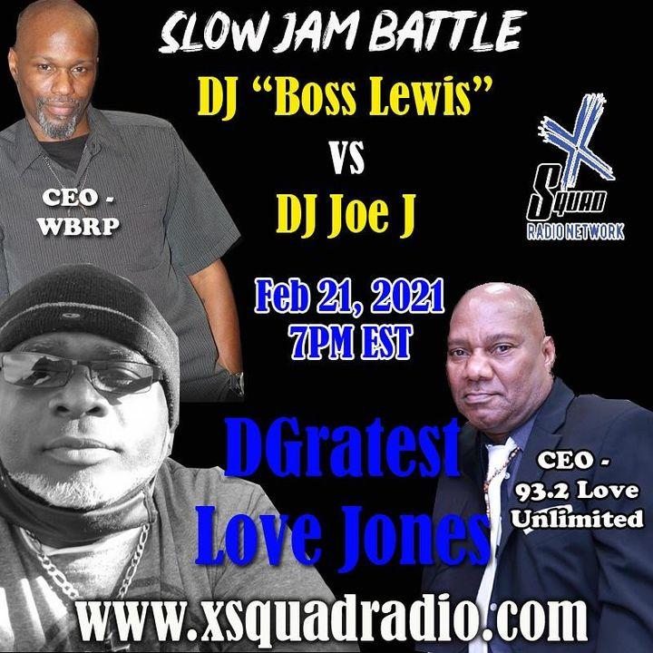 DGratest Sunday Night Love Jones Presents :The Battle of The Slow Jams Season 2 Part 11 - DJ Joe J  Master of Love vs The Boss Man Lewis