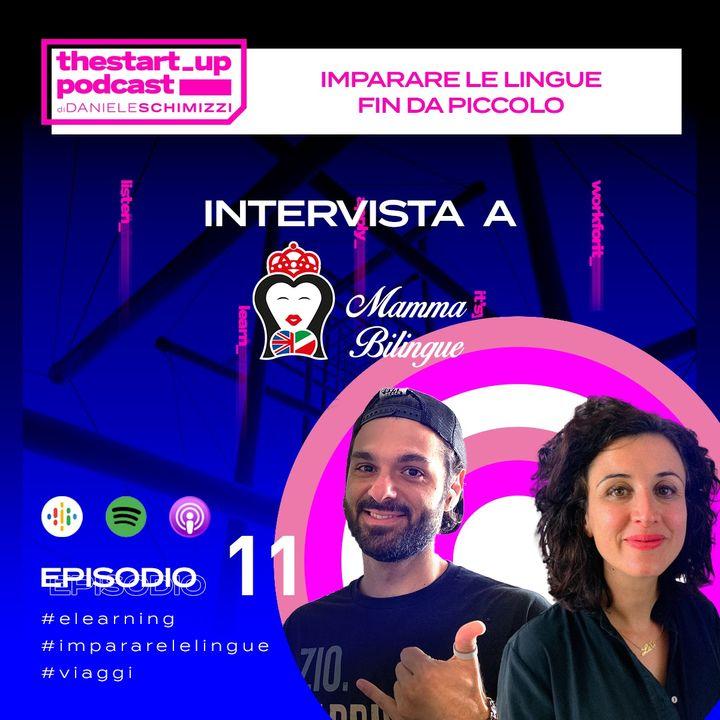 Episodio 11 | Imparare l'Inglese fin da piccoli - Intervista a Mamma Bilingue