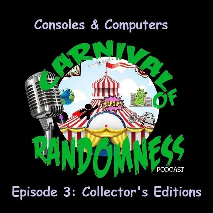 Consoles & Computers Episode 3: Collector's Editions
