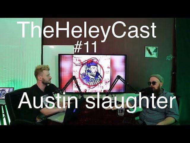 Episode 11 - Stand-up comedians Austin Slaughter