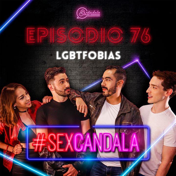 Ep 76 LGBTfobias