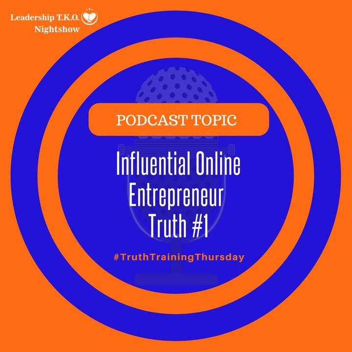 Influential Online  Entrepreneur  Truth #1 | Lakeisha McKnight