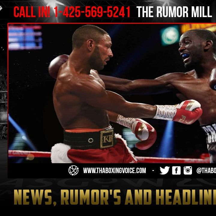 ☎️Terence Crawford vs Kell Brook: Pound-for-Pound Number One, They Ain't Got A Date Yet😱