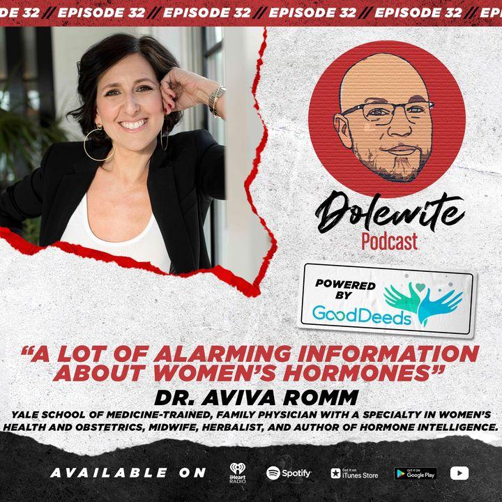 Alarming Info About Women's Hormones with Dr. Aviva Romm