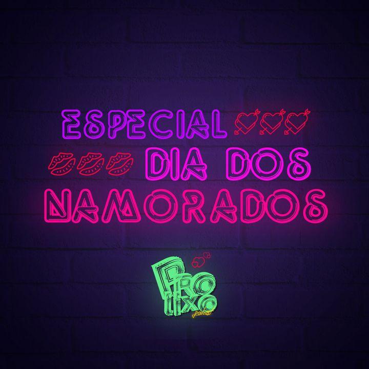 EP35 // Especial Dia dos Namorados 2020