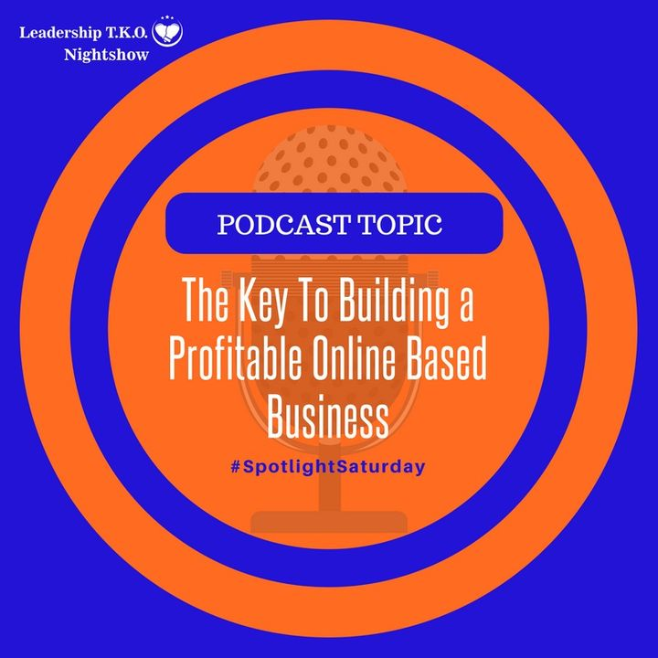 The Key To Building a Profitable Online Based Business | Lakeisha McKnight