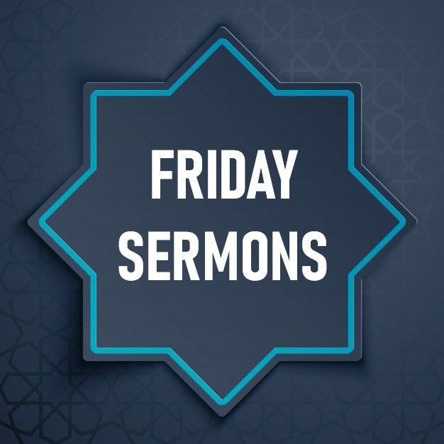 Friday Sermons