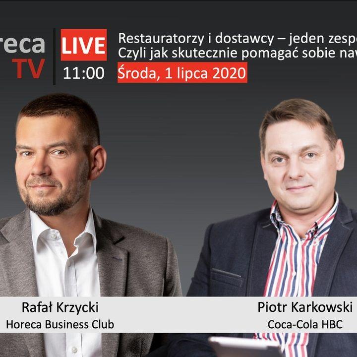 Goście Horeca Radio odc. 73 - Restauratorzy i dostawcy - jeden zespół, wspólna wygrana