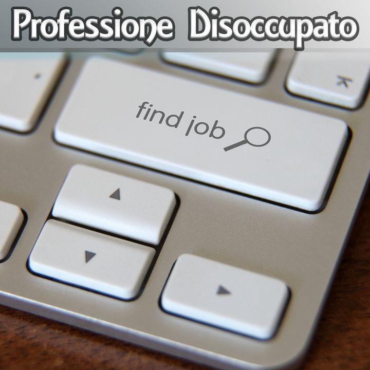 Professione Disoccupato