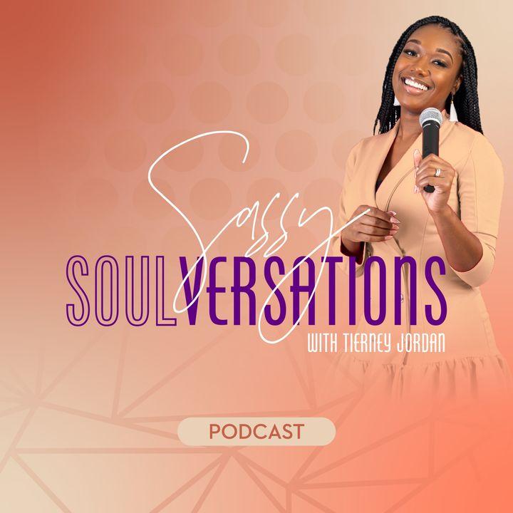 Sassy SoulVersations with Tierney Jordan