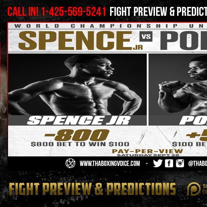 ☎️Errol Spence Jr, vs Shawn Porter PPV on FOX🔥Predictions❗️Who You Picking❓