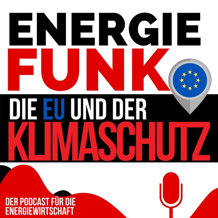 E&M ENERGIEFUNK - die EU und der Klimaschutz - Podcast für die Energiewirtschaft