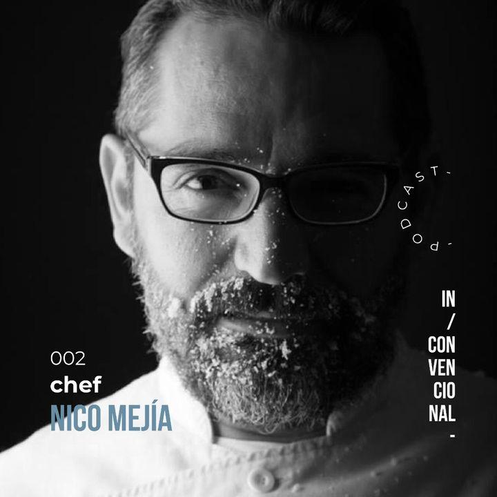 E002 | Los sueños no tienen caducidad | Chef Nico Mejía