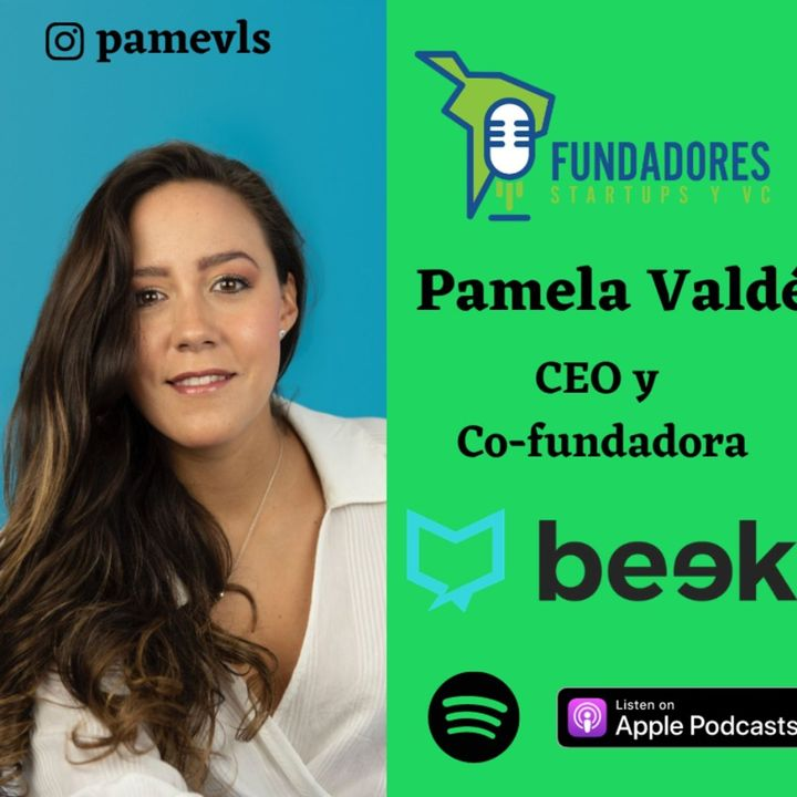 030: Pamela Valdés | Beek | El futuro es audio