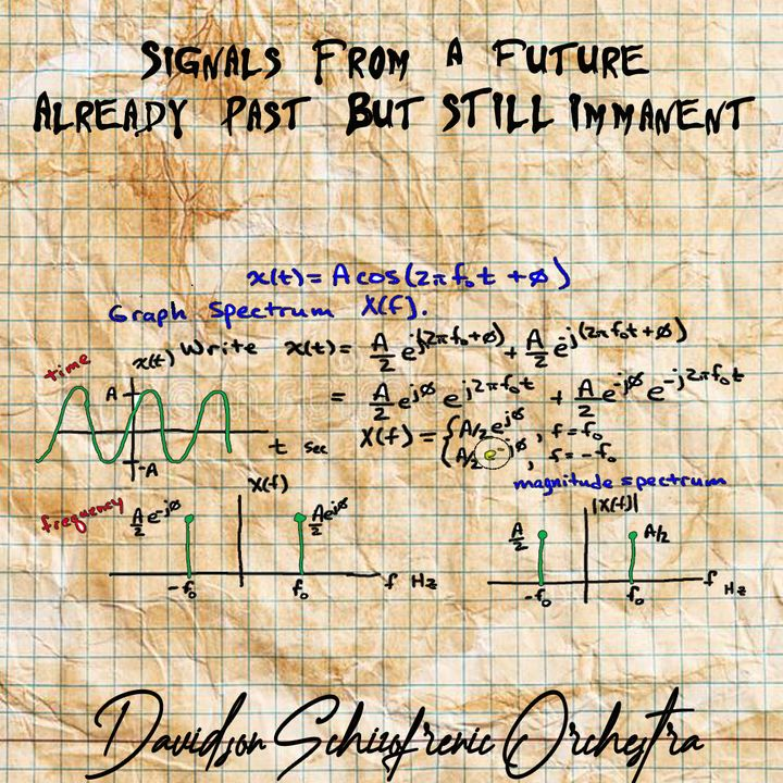 Signal From A Future Already Past But Still Immanent