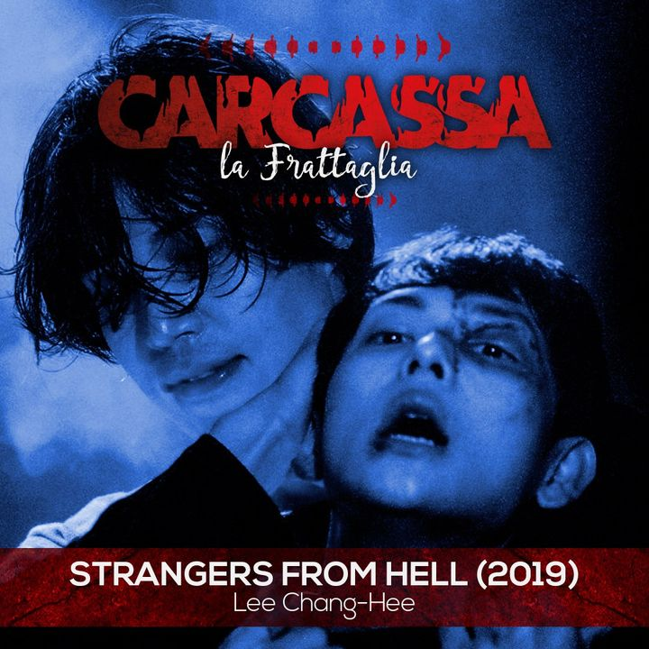 La Frattaglia - Strangers From Hell (Nick La Gabbia)