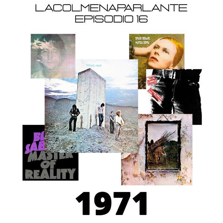 ep 16: 10 maravillosos álbumes lanzados en 1971. Un viaje al pasado.
