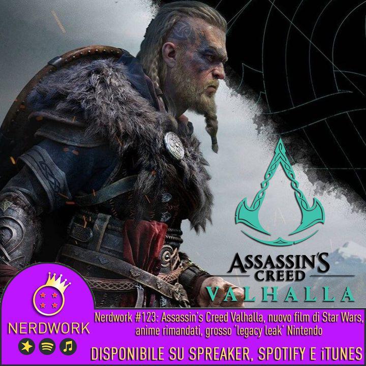 """Nerdwork #123 - Assassin's Creed: Valhalla, nuovo film di Star Wars annunciato, il """"legacy leak"""" di Nintento"""