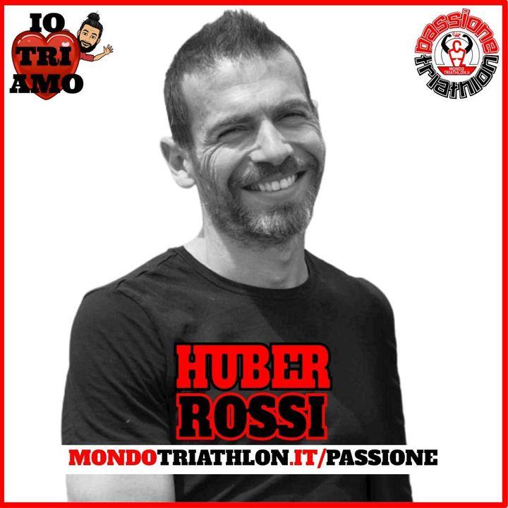 Passione Triathlon n° 166 🏊🚴🏃💗 Huber Rossi