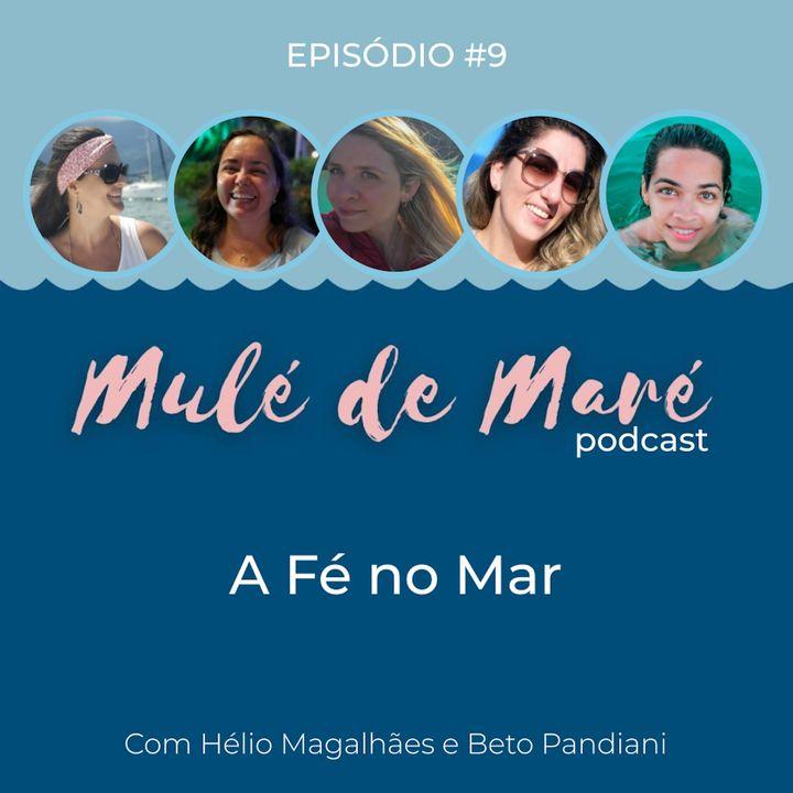#09 - A Fé no Mar