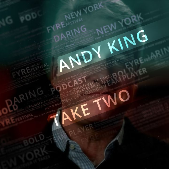 Take Two with Andy King