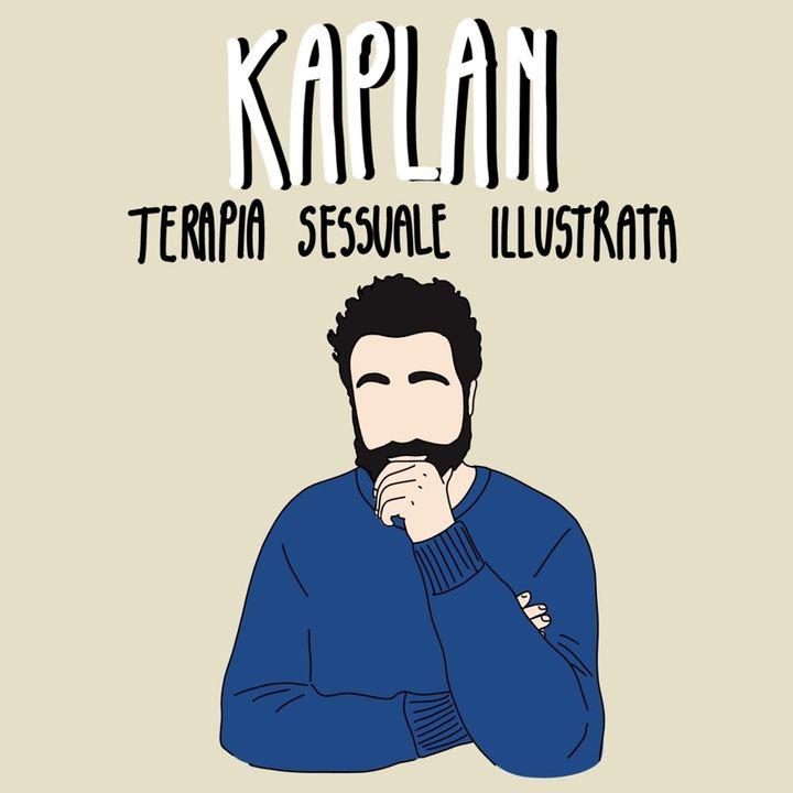 KAPLAN - Terapia Sessuale Illustrata