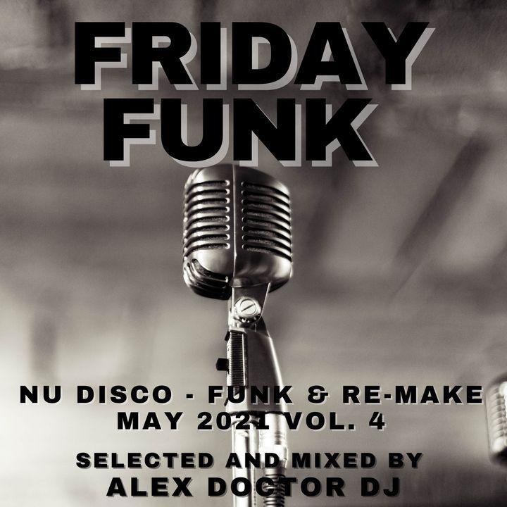 #125 - Friday Funk - May 2021 vol.4