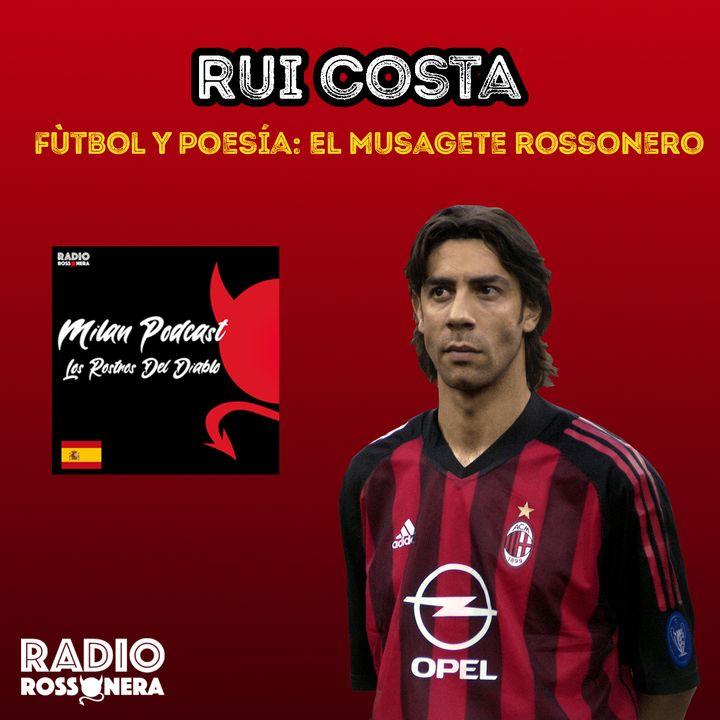 Manuel Rui Costa - Fùtbol y poesía: El Musagete rossonero