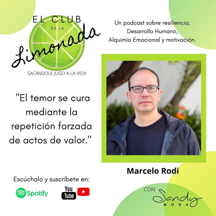 Episodio 50: Marcelo Rodi, hábitos, rituales y rutinas para la resiliencia.