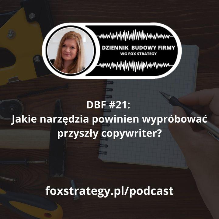 DBF #21: Jakie narzędzia powinien wypróbować przyszły copywriter? [MARKETING]