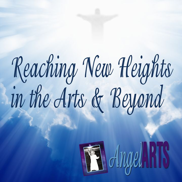 Reaching New Heights In The Arts