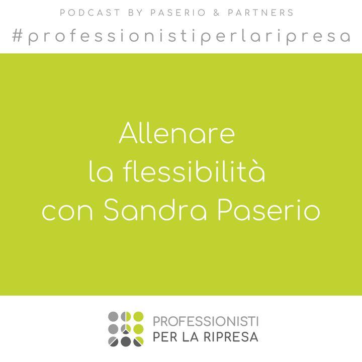Allenare la flessibilità con Sandra Paserio