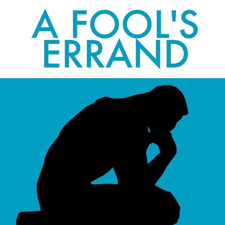 A Fool's Errand by Matthew D'Antuono