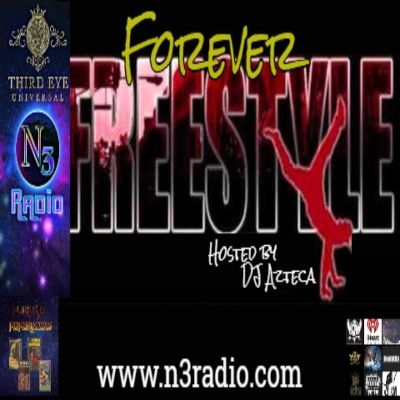 Forever Freestyle With DJ Azteca