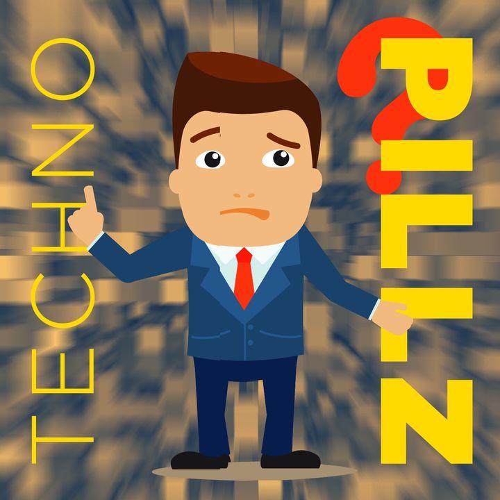 """TechnoPillz   Ep. 95 """"Non c'è un ca..o da ridere... O forse sì?"""""""
