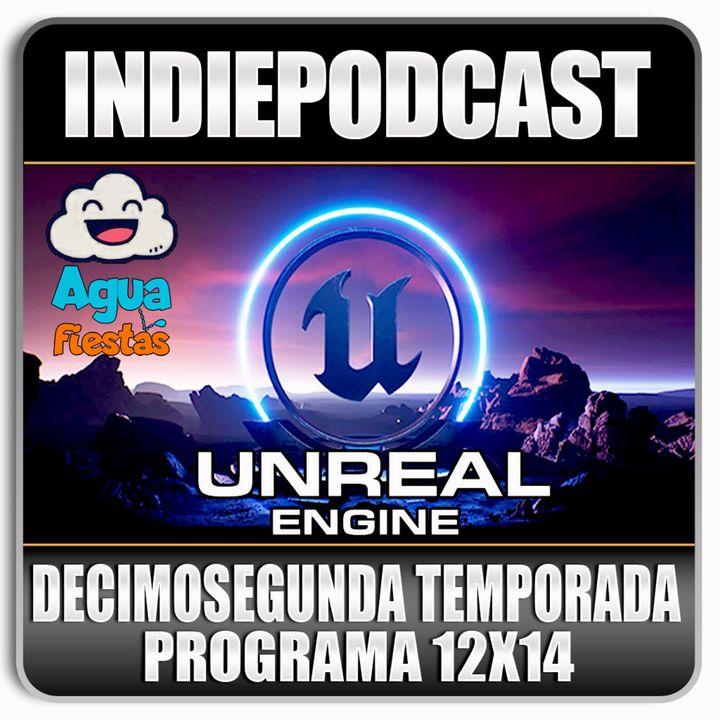 Indiepodcast 12x14 'El Aguafiestas y Unreal Engine 5 '
