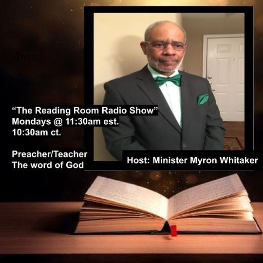"Good Morning! It's ""The Reading Room Radio Show"" Host Minister Myron Whitaker"