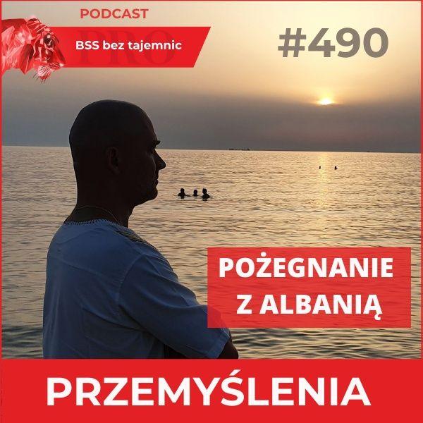 #490 Pożegnanie z Albanią