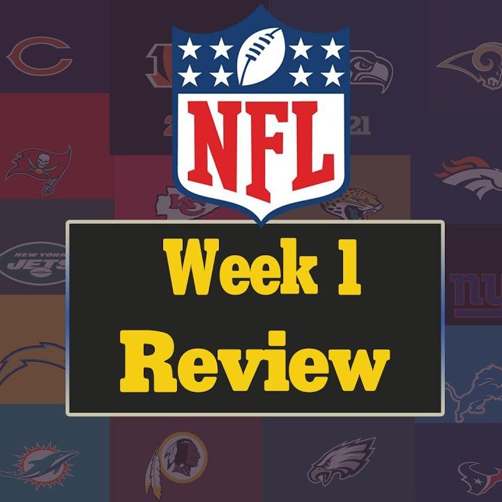 The NFL Show: Week 1 Review and Monday Night Football Preview