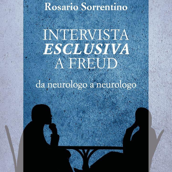 """Rosario Sorrentino """"Intervista esclusiva a Freud"""""""