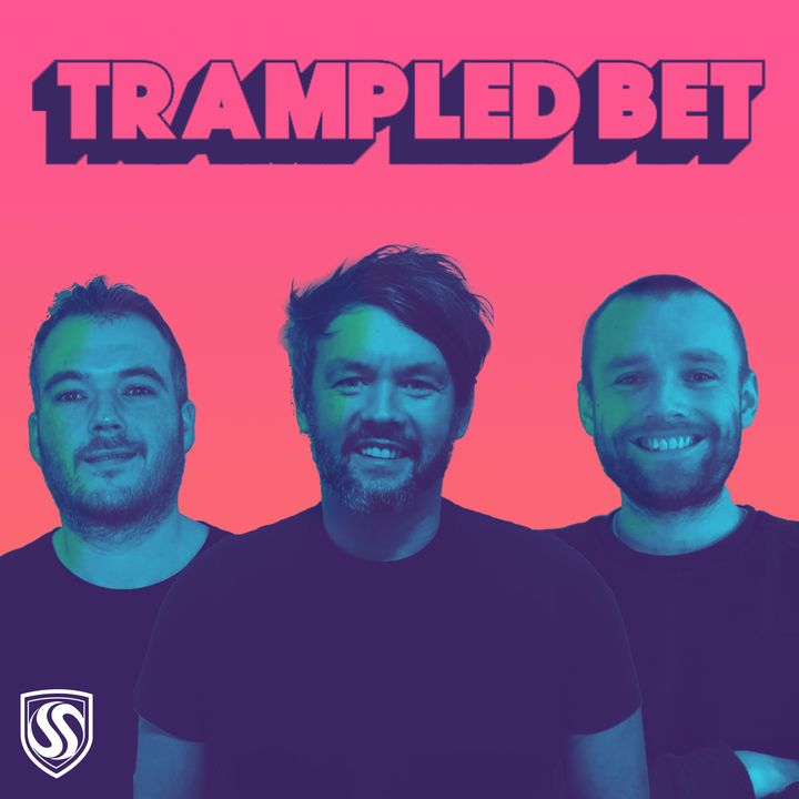 The Trampled Bet Football Betting Podcast