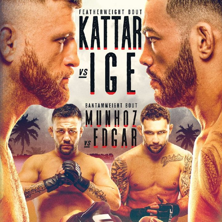 Preview Of The UFC Fight Island Card Headlined By Calvin Kattar V Dan Ige In A Massive Featherweight Fight Live From Yas Island On ESPN