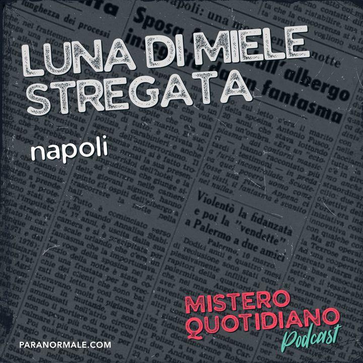 Luna di miele stregata, Napoli