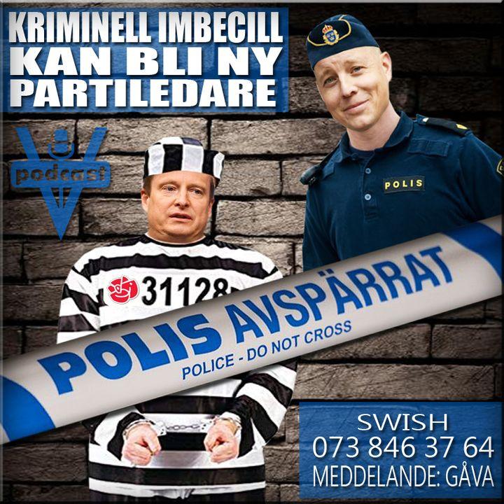 KRIMINELL IMBECILL KAN BLI NY PARTILEDARE