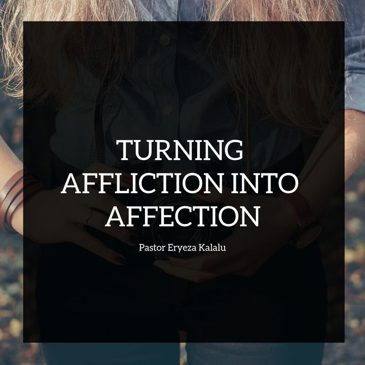 Turning Affliction into Affection.