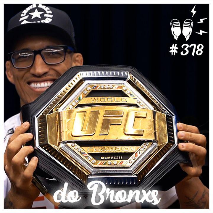 CHARLES DO BRONXS OLIVEIRA - Flow Podcast #378