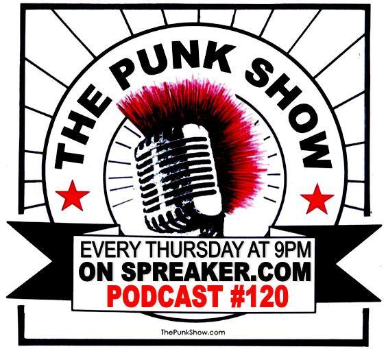 The Punk Show #120 - 07/08/2021