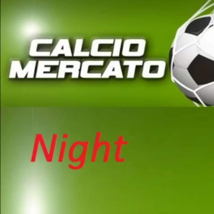 Calciomercato Night