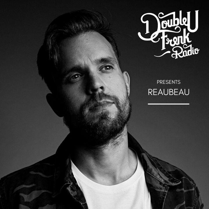DUF Radio presents ReauBeau